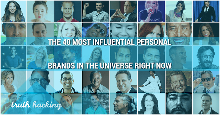 The 40 Most Influential Personal Brands In The Universe RIGHT NOW