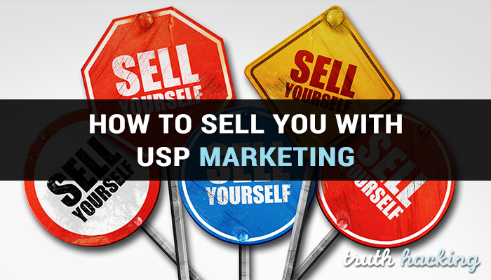 How to Sell YOU with USP Marketing