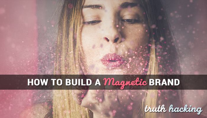 How to Build an Unforgettable Magnetic Brand